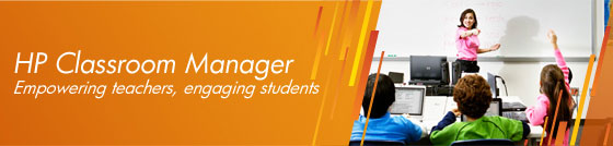 HP Classroom Manager - Empowering teachers, engaging students